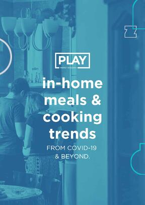 IN-HOME MEALS AND COOKING TRENDS