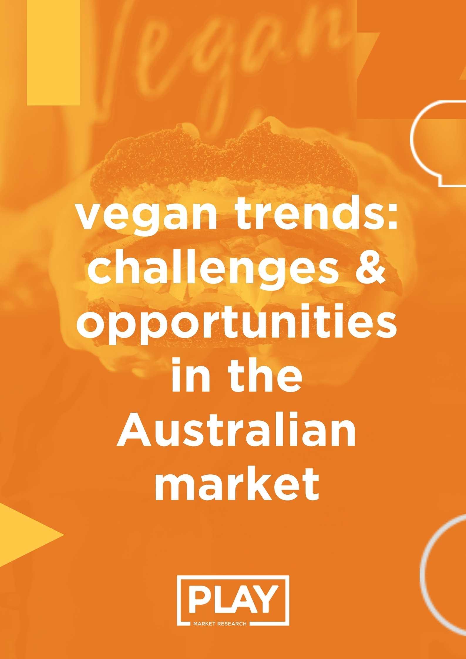 Vegan Trends PLAY Report